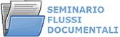 Seminario flussi documentali
